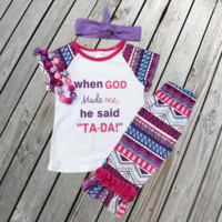 """When God Made Me, He Said Tada"" Aztec Capri Outfit"