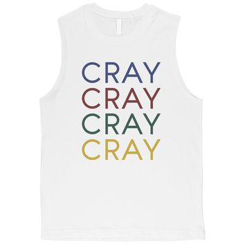 365 Printing Cray Mens Powerful Swag Tank Top Unique Gym Muscle Shirt Funny Gift