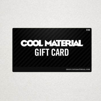 Shop Cool Material Gift Card