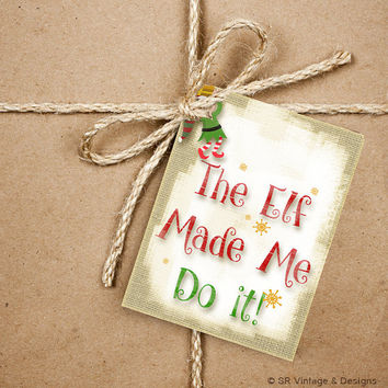 9 Elf Gift Tags, The Elf Made Me Do it! Handmade Thank You Tags, 2.5 x 3.5 Hang Tag, Christmas Product Tag, Holiday Funny Tags With Twine