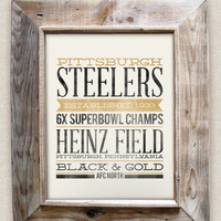 PITTSBURGH STEELERS - 8x10- Rustic - Vintage Style - Typographic Art Print - Subway Style - Football