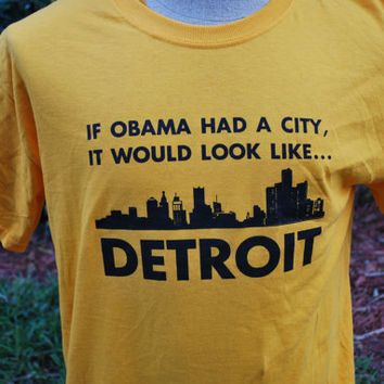 Obama Care , Government, Anti Government, Detroit Michigan, Poverty, Offensive , Controversial , Screen Print , Humor Shirts