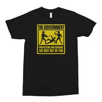 Government Protecting And Serving The Shit Out Of You Shirt