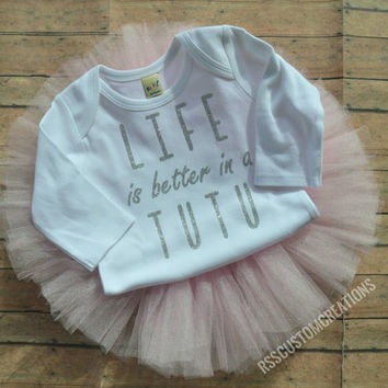 Baby Girl Clothes, Baby Tutu Outfit, Life Is Better In a Tutu, Tutu Shirt, Tutu Birthday Outfit, Toddler Tutu Outfit, Tiny Dancer, Ballerina