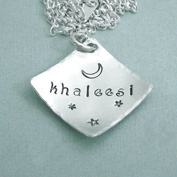 Khaleesi - Game of Thrones Necklace - Hand Stamped Sterling Silver 7/8""