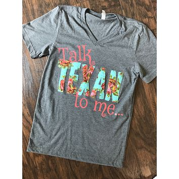 Talk Texan To Me shirt