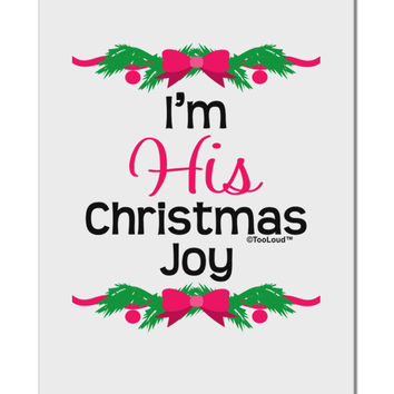 "His Christmas Joy Matching His & Hers Aluminum 8 x 12"" Sign"