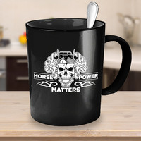Horsepower Matters Coffee Mug - Black Ceramic Cup - Mechanic Gift, Muscle Car Mug, Classic Cars, Vehicles, Automobile, Gift for Car Owners