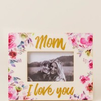 Mom Love You Dark Floral Picture Frame