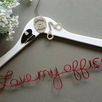 Police Officer Custom Wire Wedding Hanger - Love my officer -  Great wedding and engagement gift.