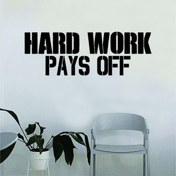 Hard Work Pays Off Gym Quote Fitness Health Work Out Decal Sticker Wall Vinyl Art Wall Room Decor Weights Lift Dumbbell Motivation Inspirational
