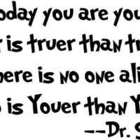 Dr seuss Today you are you wall art vinyl decals stickers love kids bedroom