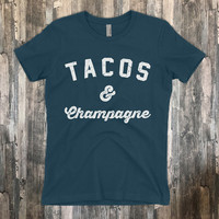 Tacos and Champagne | Because Tacos girlfriend T-Shirt | Premium Brand Cotton shirt | Brunch Shirt for Ladies | Voodoo Vandals VV-12