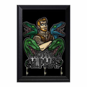 Whos Your Alpha Decorative Wall Plaque Key Holder Hanger