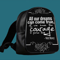 Walt Disney Quote for Backpack / Custom Bag / School Bag / Children Bag / Custom School Bag *