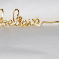 Believe Wire Word Ring