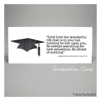 Oscar Wilde, GRADUATION CARD, inspiration card, congratulations, high school, college, literary quote