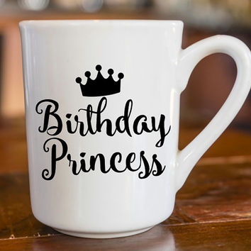 Birthday Girl | Birthday Princess | Sassy Decal | Sassy Coffee Mug Decal | Sassy Decal | Yeti Decal | iPhone Decal | MacBook Decal |  197