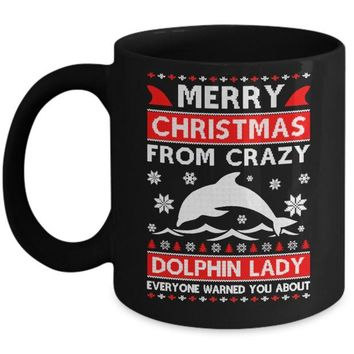 DCKIJ3 Merry Christmas From Crazy Dolphin Lady Sweater Mug