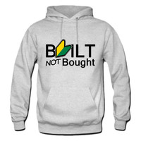 Built not bough jdm hoodie