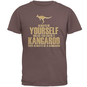 Always Be Yourself Kangaroo Mens T Shirt