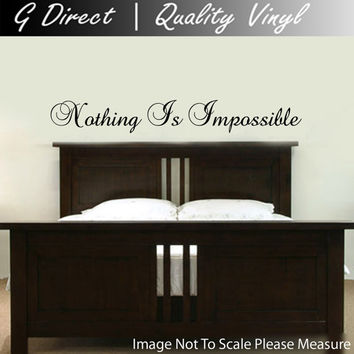 Nothing is Impossible Bedroom vinyl Decal Wall Sticker home decor Mural Graphic