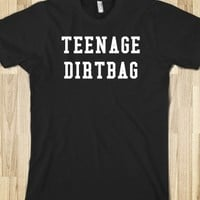 TEENAGE DIRTBAG (black on white)
