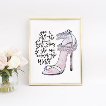The Right Shoes Conquer The World,Marilyn Monroe quote,Kate Spade Quote,Kate Spade Poster,Shoes Print,Shoes Quote,Fashion Art,Fashion Decor