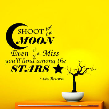 Wall Decal Vinyl Sticker Decals Art Home Decor Mural Shoot for the Moon Even If You Miss....stars Motivation Quote Wall Bedroom Dorm NA306