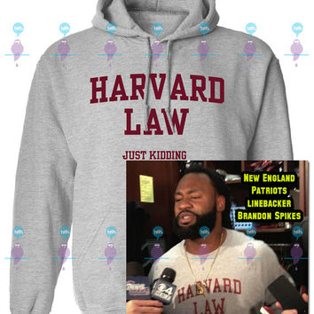 Harvard Law just kidding hoodie hooded sweatshirt Mens Ladies Movie Funny Parody New England sweater Gift idea. More colors available S-31
