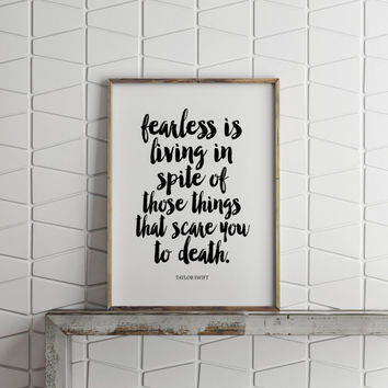 TAYLOR SWIFT QUOTE,Fearless,Taylor Swift 1989,Teen Room Decor,Printable Artwork,Printable Quote,Typography Print,Inspirational Art,Wall Art