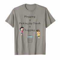 Plogging Equation Picking up Trash and Jogging T-Shirt