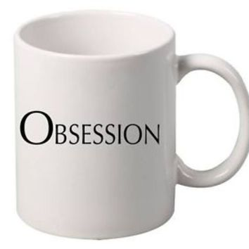 Coffee Mug Obsession Mugs 11 oz Tea Coffee Kitchen Gift