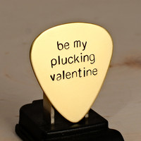 Brass guitar pick handmade with be my plucking Valentine