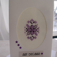 handmade cross stitched all occasion or friendship greeting card– just because