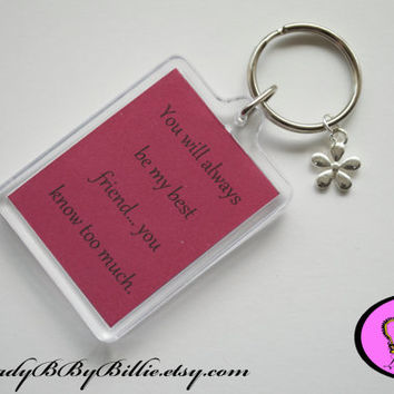Best Friend Keyring Quotes - Handmade