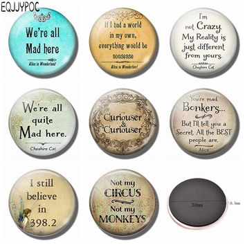 Letters 30 MM Fridge Magnet Alice In Wonderland Cheshire Quotes Glass Dome Magnetic Refrigerator Stickers Note Holder Home Decor
