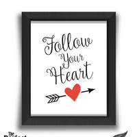 Follow Your Heart Print | Motivational Print | Floral Print | Typography Print | Quote Print | Arrow Print