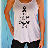 Breast Cancer Month Flowy Tank Top. Keep Calm And Fight On. Inspirational Tank. Breast Cancer Shirt. Breast Cancer Awareness.