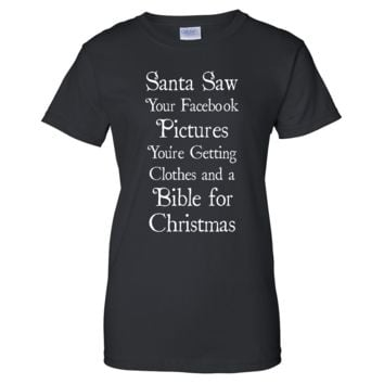 Santa Saw Your Facebook Page Ladies T Shirt