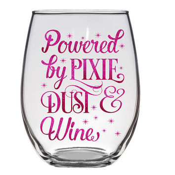 Powered By Pixie Dust And Wine Stemless Wine Glass