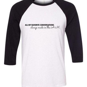 CREYUG7 One Direction 'All My Favorite Conversations Always Made in the A.M.' Baseball Tee