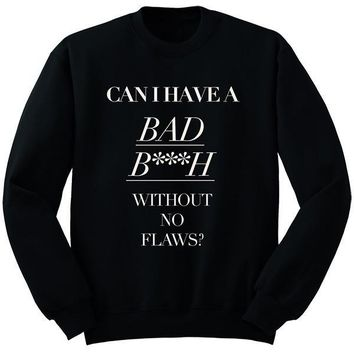 Way Too Cold Sweatshirt