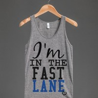 I'm in the Fast Lane tank top tee t shirt