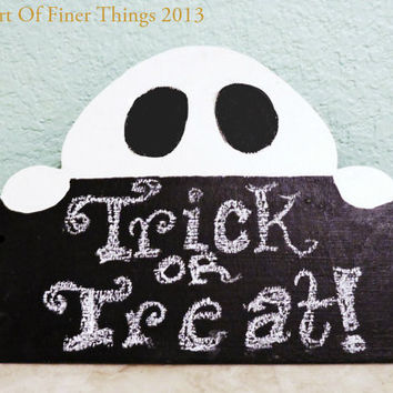 Halloween Chalkboard Sign -Ghost Sign- Ghost Chalkboard Decoration- Halloween Decor- garden decor or ghost door hanger