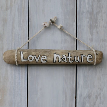 """Love Nature"" Hawaiian Driftwood Sign"