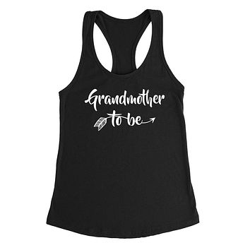 Grandmother to be pregnancy announcement new grandma grandmom to be baby shower Ladies Racerback Tank Top