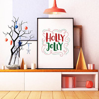 Holly Jolly print -  Printable Christmas decor - Christmas wall art - Christmas home decor - Glitter print - Christmas printable