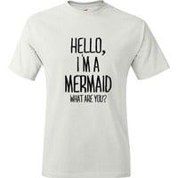Hello I'm a Mermaid What are you T Shirt Fun Mermaid Tees Gift Idea mermaid Lovers Mens Womens Kids Mermaid T Shirt