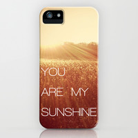 You Are my Sunshine iPhone & iPod Case | Print Shop